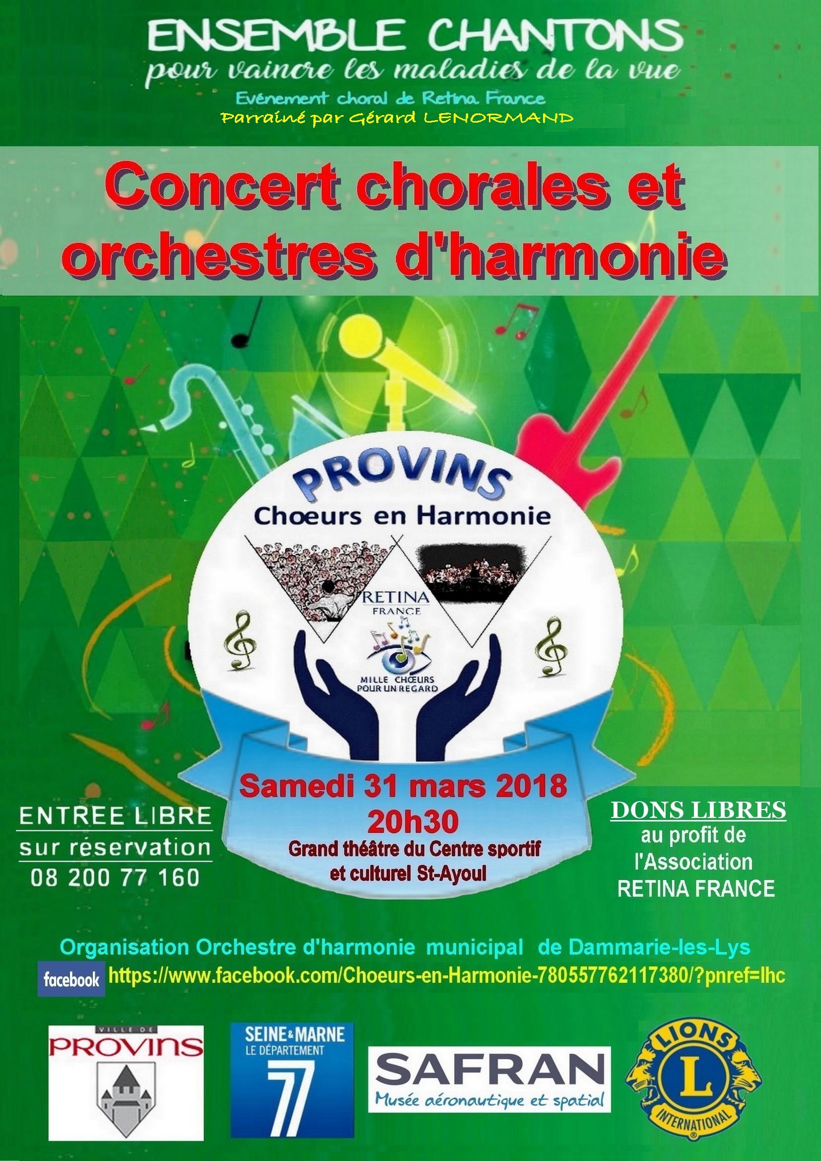Concert chorales et orchestres d'harmonie Samedi 31 mars 2018 à 20h30 au profit de Retina France !